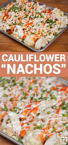 Food Steez knows eating your veggies can be hard, which is why they've made these insanely tasty ranch roasted cauliflower nachos. The corn, green onions, and cauliflower may be smothered in ranch dressing, breadcrumbs, cheese, Buffalo sauce, and chicken but that's healthiest, right?