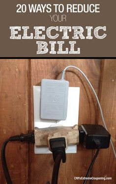 20 Ways to Reduce your Electric Bill