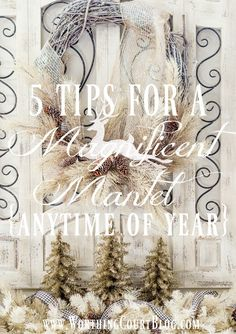 5 Tips For A Magnificent Mantel - Anytime Of Year! || Worthing Court - Highlighted at the Home Matters Linky Party 110