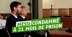 Lionel Messi et son père condamnés à 21 mois de prison pour fraude fiscale