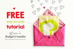 How to sew Fabric Valentine Envelopes free step by step tutorial Easy Sewing Patterns, Valentine Crafts, Free Printables, Sewing Projects, Reusable Tote Bags, Envelopes, Blog, Fabric, Kids