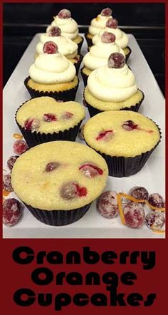 Cranberry Orange Cupcakes- recipe for candied cranberries here too