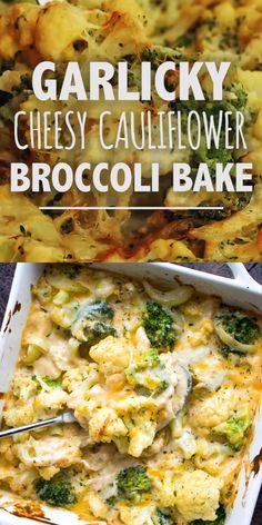 Garlicky and Cheesy Cauliflower Broccoli Bake – A lighter version of everyone's favorite rich and cheesy cauliflower broccoli bake! #cauliflower #broccoli #vegetarian #sidedish