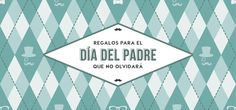Día del padre: regalos por menos de 25 €