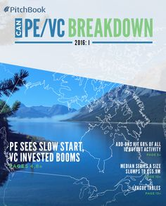 The first of PitchBook's Canadian reports for the year, 2016 Canada PE & VC Breakdown: I analyzes private equity & venture capital investment, fundraising, exits and more.