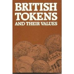 British tokens and their values (Hardcover)  http://free.best-gasgrill.com/redirector.php?p=0900652659  0900652659