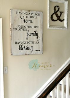 """Having a place to go is home"" Wood Sign 24x30 {customizable} - Aimee Weaver Designs"