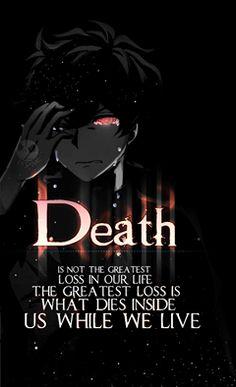 La mort n'est pas la plus grande perte dans notre vie la plus grande perte est ce qui meurt en nous pendant que nous vivons.