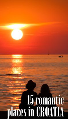 Croatia is one of the most romantic places in Europe!