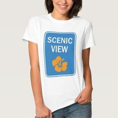 Scenic View - Travel Road Sign Funny T-shirt by #CaribLoveDesigns #ForHer #Shirts #FunnyShirts #Zazzle