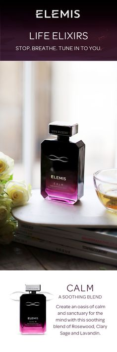 LIFE ELIXIRS from ELEMIS, a range of modern aromatics. When the day overwhelms you, Calm Bath & Shower Elixir will leave you feeling relaxed and tranquil.  Which one resonates with you? Discover LIFE ELIXIRS.