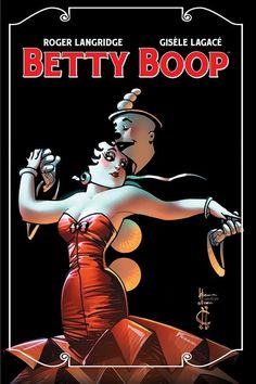Roger Langridge On Why Betty Boop Is Still Relevant