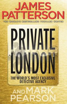 james patterson books | Private London by James Patterson book (9780099553489) - buy it online ...