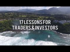 Financial Education : 17 Lessons For Traders & Investors