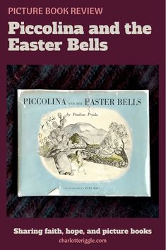 An Easter story based on a folk tradition from Sicily. #picturebook #traditions #sicily #Easter