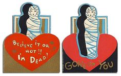 Vintage Valentine: Believe it or not!! I'm DEAD!