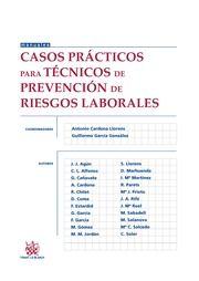 Casos prácticos para técnicos de prevención de riesgos laborales. Tirant lo Blanch, 2013.