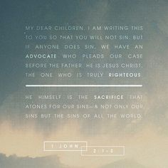 VERSE OF THE DAY via @youversion  My little children these things I write to you so that you may not sin. And if anyone sins we have an Advocate with the Father Jesus Christ the righteous. And He Himself is the propitiation for our sins and not for ours only but also for the whole world. I John 2:1-2 NKJV  http://ift.tt/1H6hyQe  Facebook/smpsocialmediamarketing  Twitter @smpsocialmedia