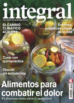Revista #INTEGRAL 413. #Alimentos para combatir el dolor. Curar con #quiropráctica. #Enzimas, chispas de vida.