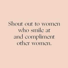 It's a good day to remind your girls just how incredible they are. Tag your friends in the comments below with a compliment! Good Day Quotes, Quote Of The Day, Quotes To Live By, Amazing Quotes, Girl Boss Quotes, Woman Quotes, Life Quotes, Girly Quotes, Happy Quotes