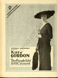 Miwi1010@Tumblr: Kitty Gordon ad for The Purple Lily, 1918