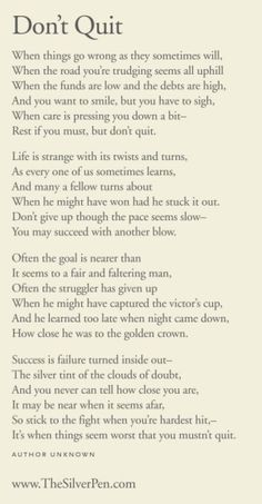 Don't quit...need to focus on the goal...love this