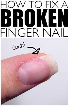 step-by-step tutorial on how to fix a broken nail!