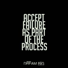 Acceptfailureaspartoftheprocess.#WinstonChurchill#Success