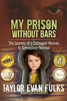 My Prison Without Bars: The Journey of a Damaged Woman to Someplace Normal Love Book, This Book, Good Books, Books To Read, Thriller Books, Reading Quotes, Best Selling Books, Memoirs, True Stories