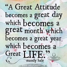 Attitude is everything...