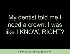 I need a crown