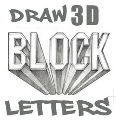 DrawingTeachers.com • How-to-Draw-and-Paint-Smart.com  Draw 3D Block Letters    Things to Draw Kickstarter