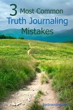 Truth journaling is a great way to renew your mind, but it can be hard to get started. Here are the 3 most common truth journaling mistakes.