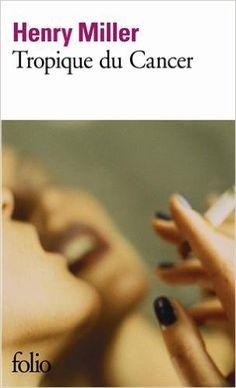 LU - Tropique du Cancer - Henry Miller