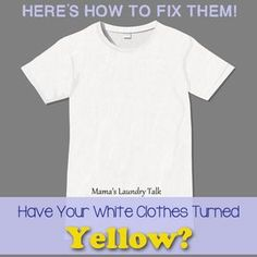 Have Your White Clothes Turned Yellow? Here's how to make them white again! Have Your White Clothes Turned Yellow? Bleaching White Clothes, Whiten White Clothes, Washing White Clothes, How To Whiten Clothes, How To Make Clothes, Old Tee Shirts, White Tee Shirts, How To Bleach Whites, How To Wash Whites