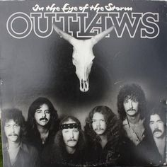 Outlaws * In The Eye Of The Storm