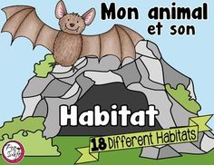 Mon animal et son habitat - French resource for researching an animal and it's natural habitat. French Resources, Kindergarten Centers, Animal Habitats, French Immersion, Social Studies, Nonfiction, Elementary Schools, Sons, Grade 3