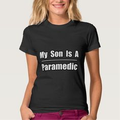 My Son Is a Paramedic T Shirt, Hoodie Sweatshirt