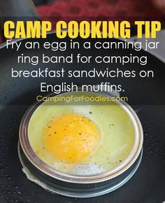 Camp Outdoor Cooking Tip: Cook an egg inside a canning jar ring for perfect size and shape to fit English muffins for these CampingForFoodies Camping Breakfast Sandwiches. A little cooking spray, egg and top with salt and pepper. This is one of those easy camping food eggs recipes that kids love for breakfast because it is fun, simple and delicious too! See all our recipes for Dutch ovens, campfires, foil packets and make ahead meal ideas and meal planners for busy families.