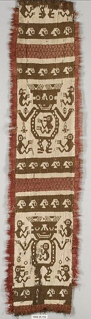 Image Source: Metropolitan Museum of Art, New York, NY, USA; Object: Sash fragment, tapestry woven in cream and brown with elaborate figures which appear to be pregnant, fringe on un-cut edges of the piece; Date: 14th-early 16th century; Content: Cotton and camelid hair; Source: Peru