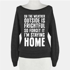 That means temperatures are dropping… | 21 Tees That Completely Understand Your Winter Priorities