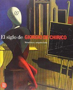 Catàleg de l'exposició celebrada a l'IVAM que posa en relació la pintura de Giorgio de Chirico amb l'arquitectura del segle XX.