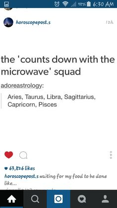 The counts down the microwave squad...Zodiac