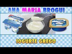 ▶ Ana Maria Brogui #125 - Como fazer Iogurte Grego Vigor/Nestlé - YouTube