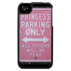#Funny #Princess Parking Only sign #iPhone 4 Cases $44.95