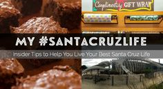 Local's insider tips to help you live your best Santa Cruz life.