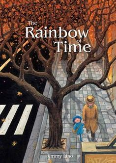 The Rainbow of Time by Jimmy Liao Illustrators, Rainbow, Graphic Novels, Books, Chinese, Reading, Collection, Products, Cards