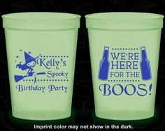 Glow in the Dark Birthday Cups, Witch Birthday, Halloween Birthday, We're here for the boos, Glow Birthday Party (20293)