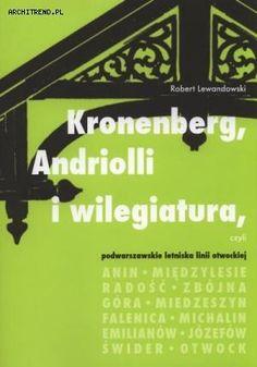 Kronenberg, Andriolli i wilegiatura czyli podwarszawskie letniska linii otwockiej