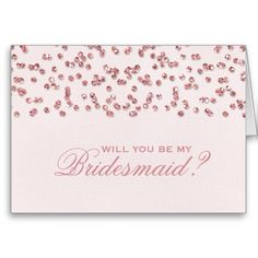 Glitter Look Confetti Will You Be My Bridesmaid? Greeting Cards